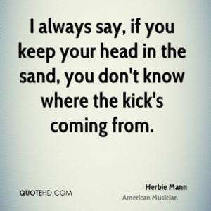 Herbie Mann head in sand kick face head on biggest bookkeeping mistake