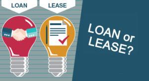 Loan or Lease